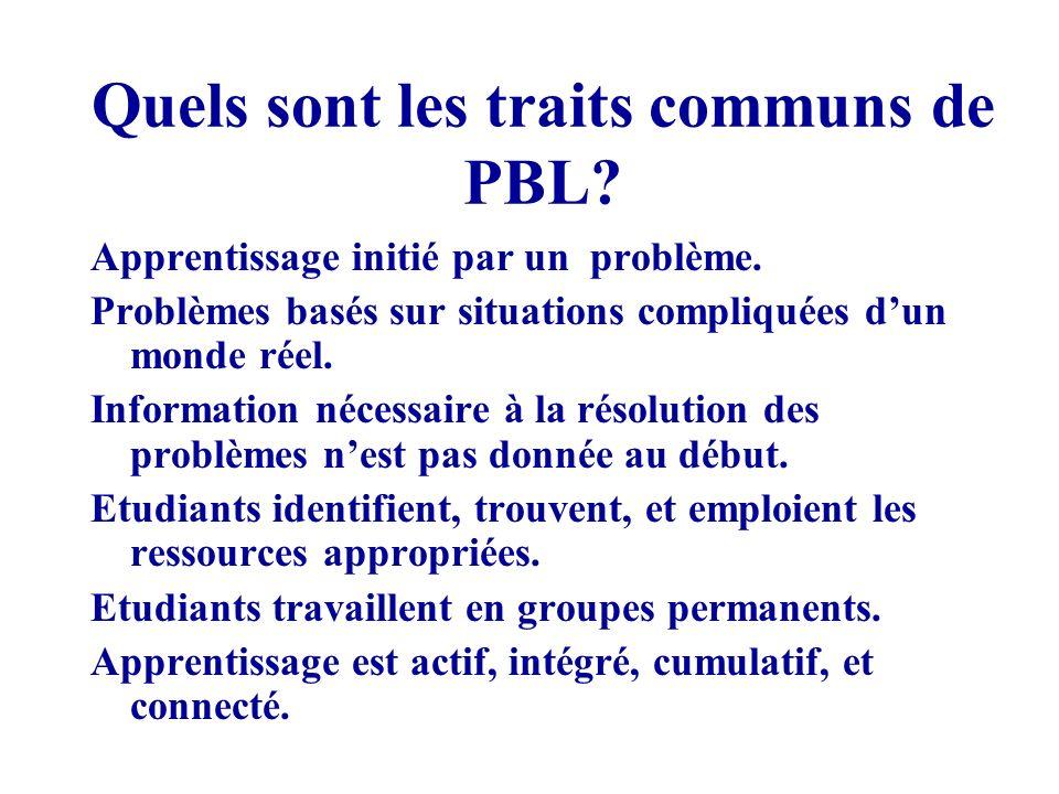 Quels sont les traits communs de PBL