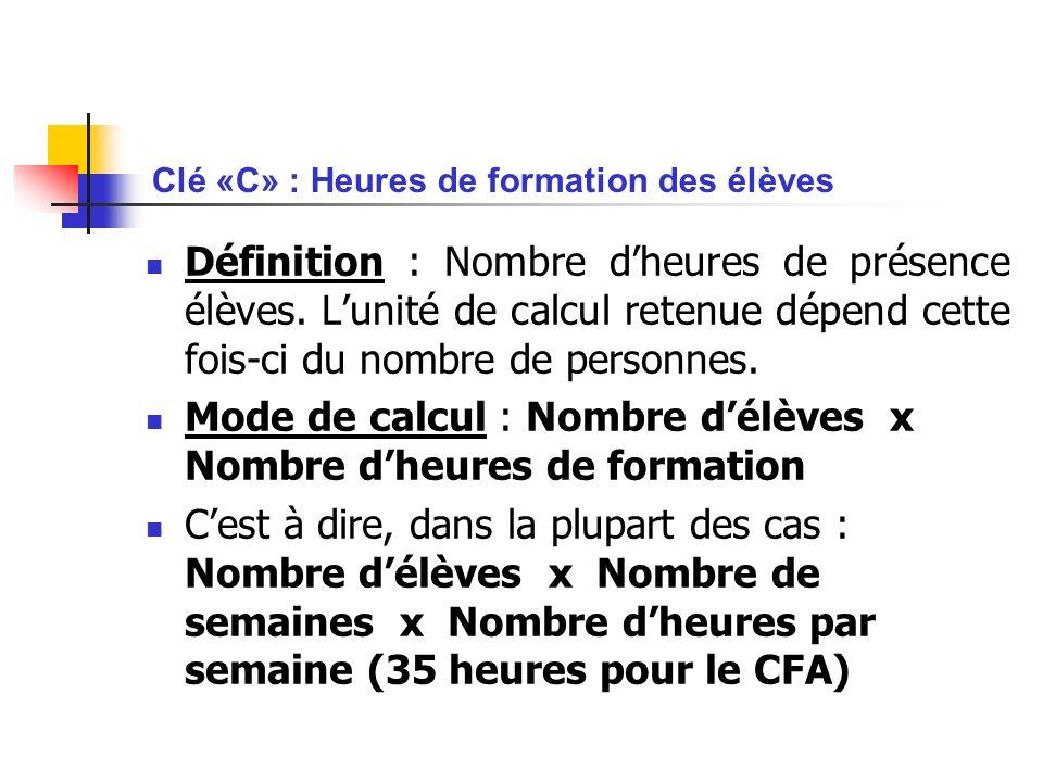 Clé «C» : Heures de formation des élèves