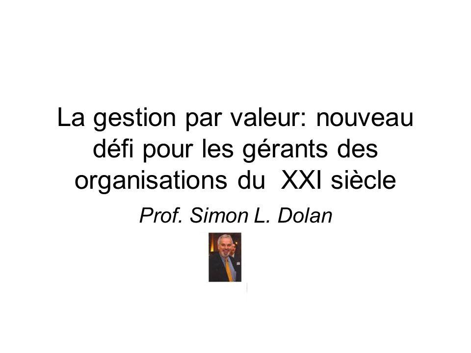 La gestion par valeur: nouveau défi pour les gérants des organisations du XXI siècle
