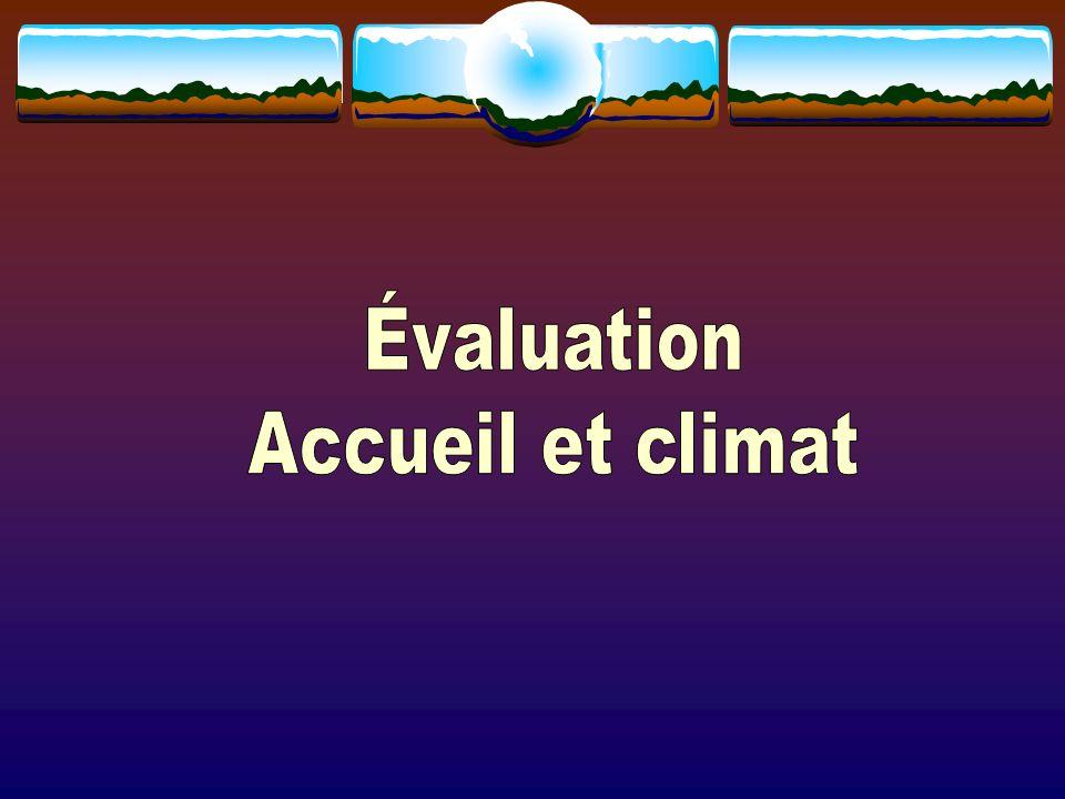 Évaluation Accueil et climat