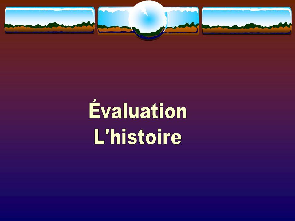 Évaluation L histoire