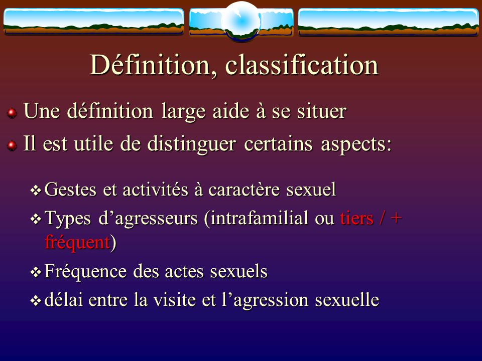 Définition, classification