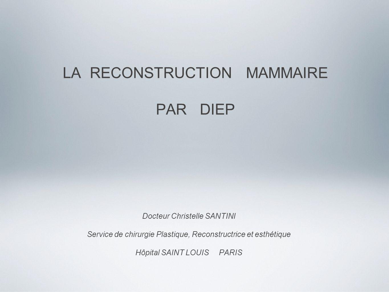 LA RECONSTRUCTION MAMMAIRE PAR DIEP