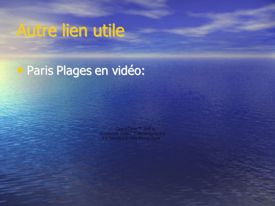 Autre lien utile Paris Plages en vidéo: