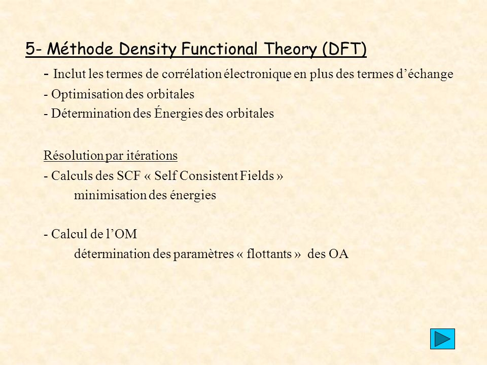 5- Méthode Density Functional Theory (DFT)