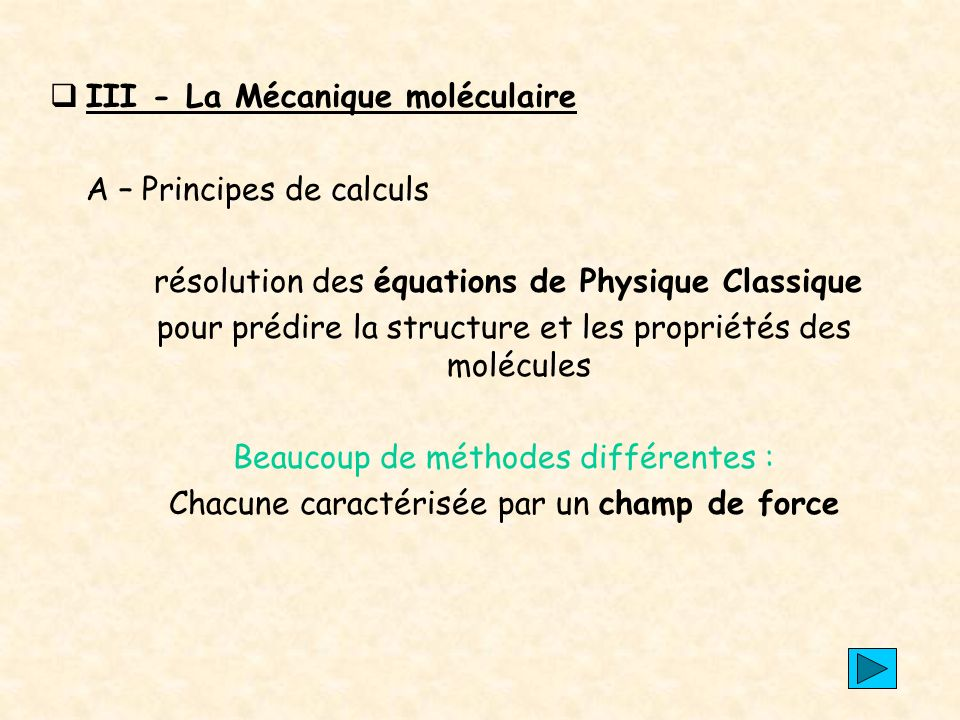 III - La Mécanique moléculaire A – Principes de calculs
