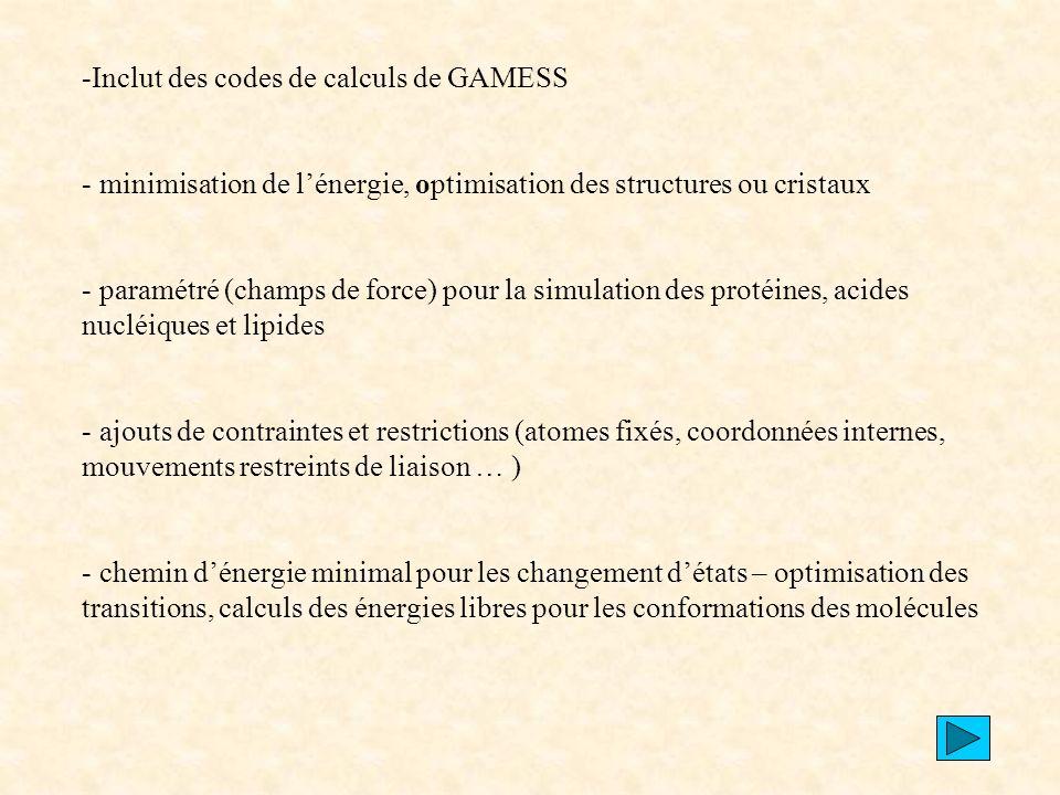 Inclut des codes de calculs de GAMESS