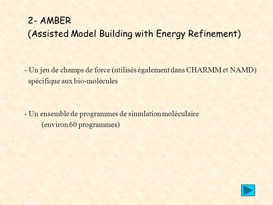 (Assisted Model Building with Energy Refinement)
