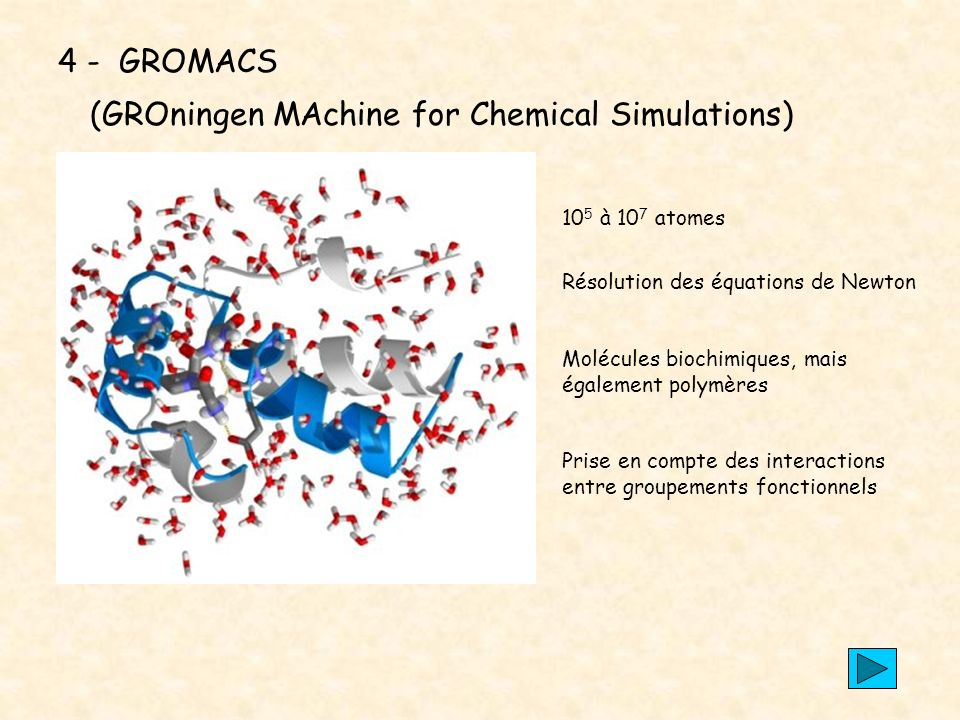 4 - GROMACS (GROningen MAchine for Chemical Simulations)