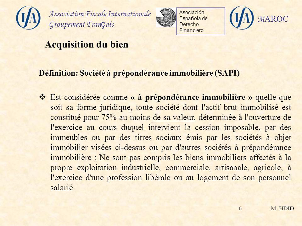 Acquisition du bien Définition: Société à prépondérance immobilière (SAPI)
