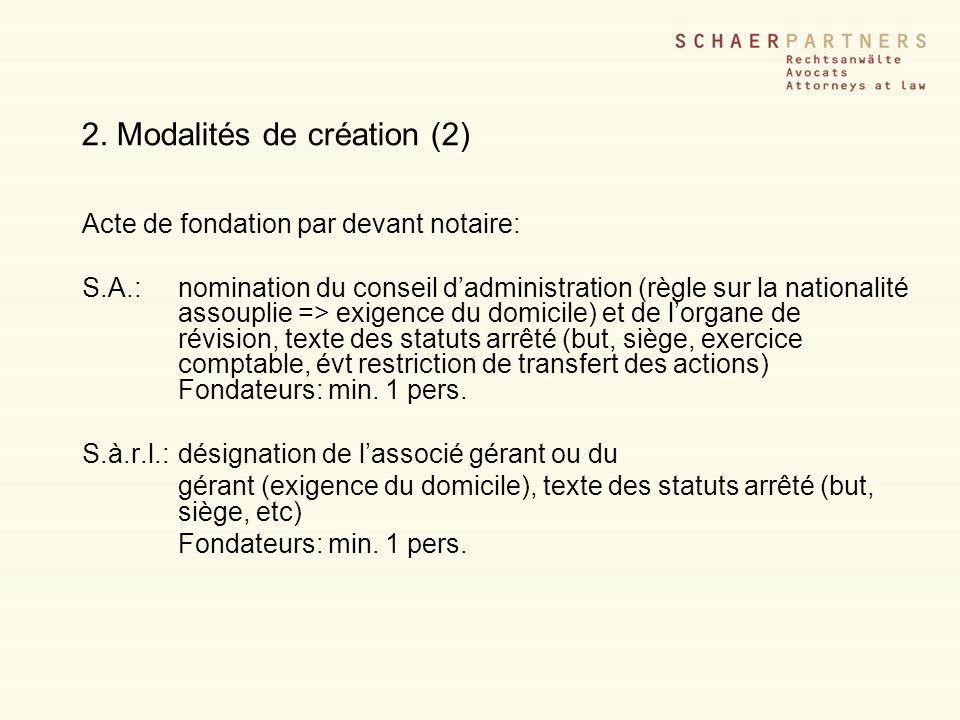 2. Modalités de création (2)