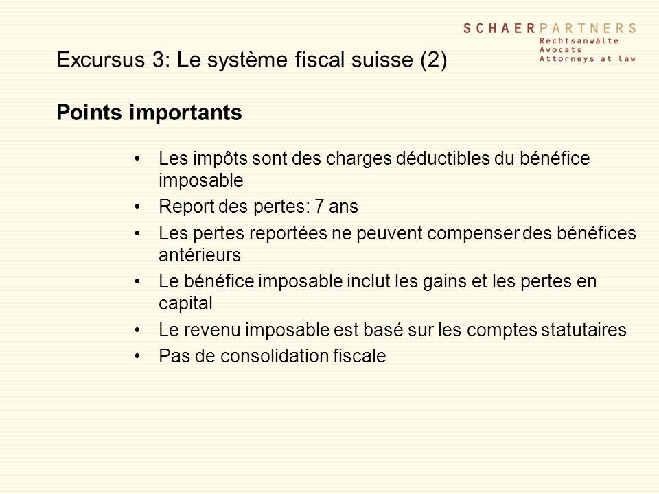 Excursus 3: Le système fiscal suisse (2) Points importants