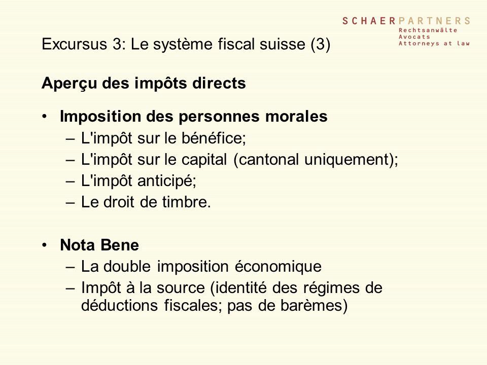 Excursus 3: Le système fiscal suisse (3) Aperçu des impôts directs