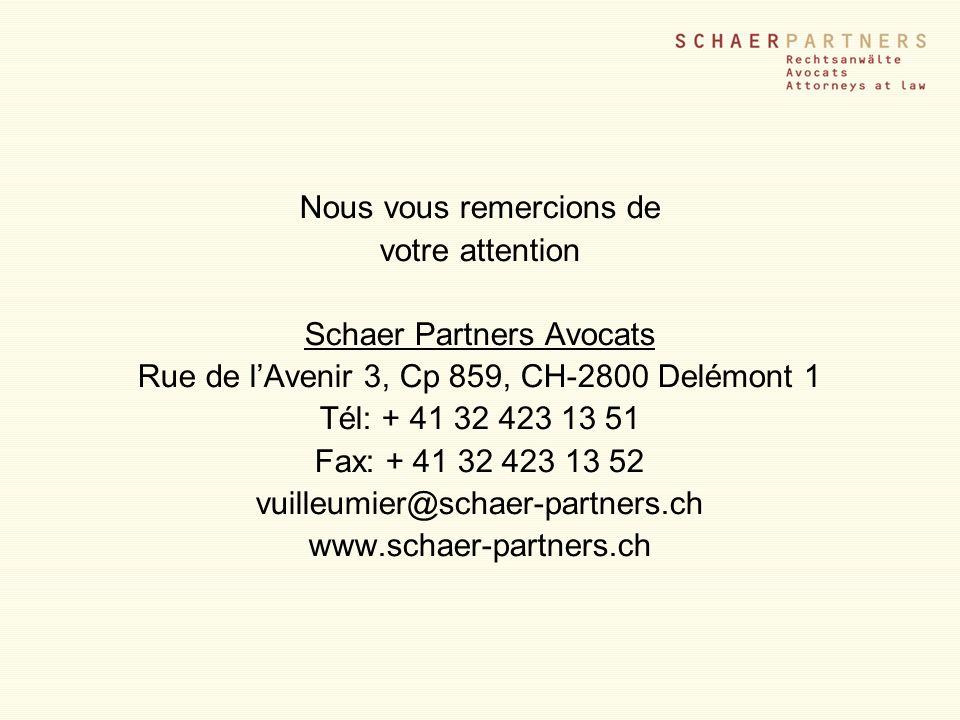 Nous vous remercions de votre attention Schaer Partners Avocats