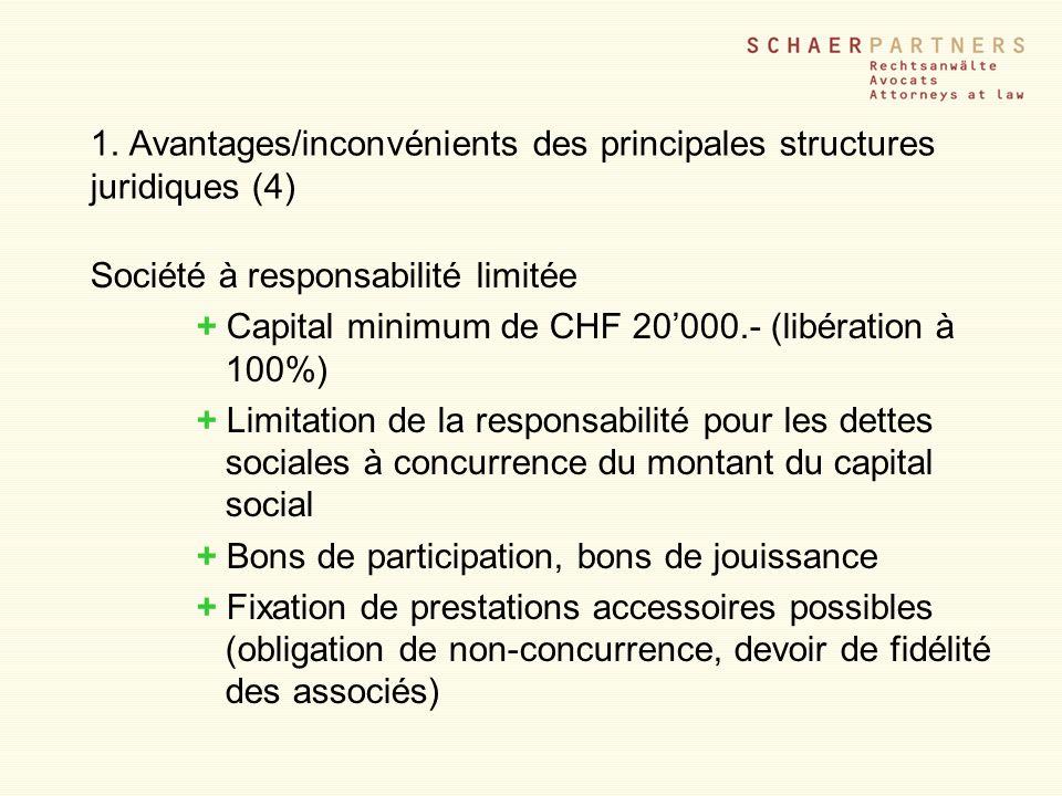 1. Avantages/inconvénients des principales structures juridiques (4)