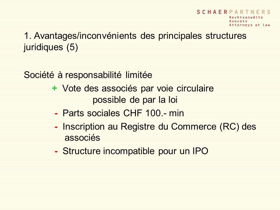 1. Avantages/inconvénients des principales structures juridiques (5)
