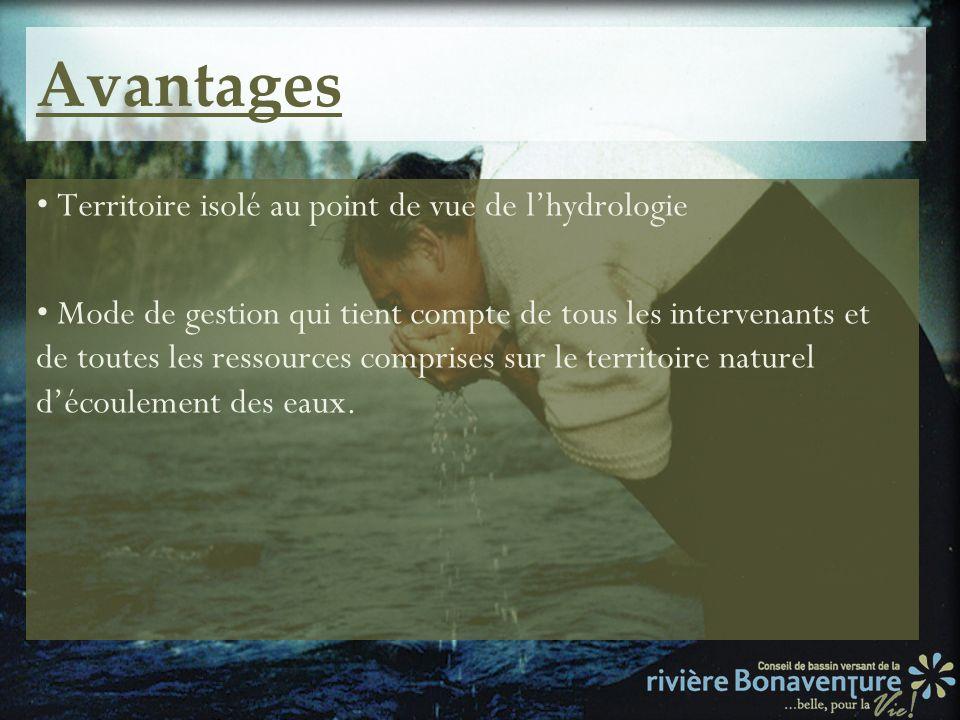 Avantages • Territoire isolé au point de vue de l'hydrologie
