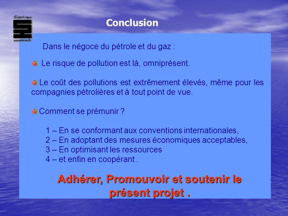 Adhérer, Promouvoir et soutenir le présent projet .