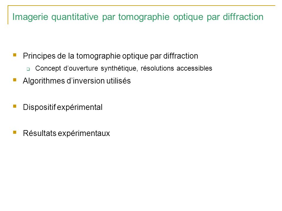 Imagerie quantitative par tomographie optique par diffraction