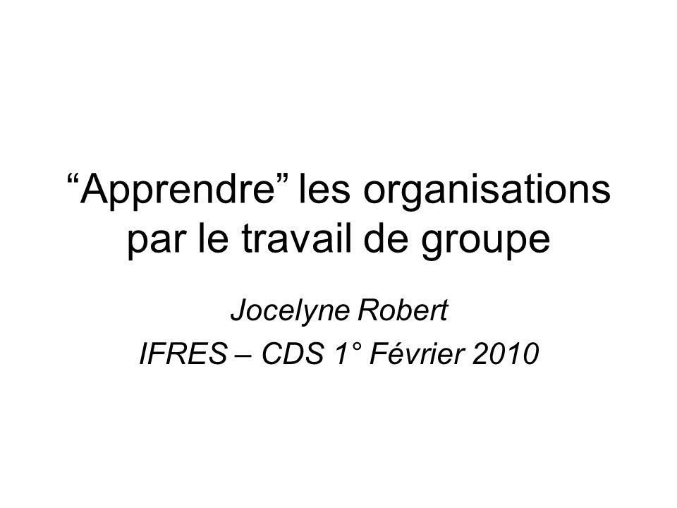 Apprendre les organisations par le travail de groupe