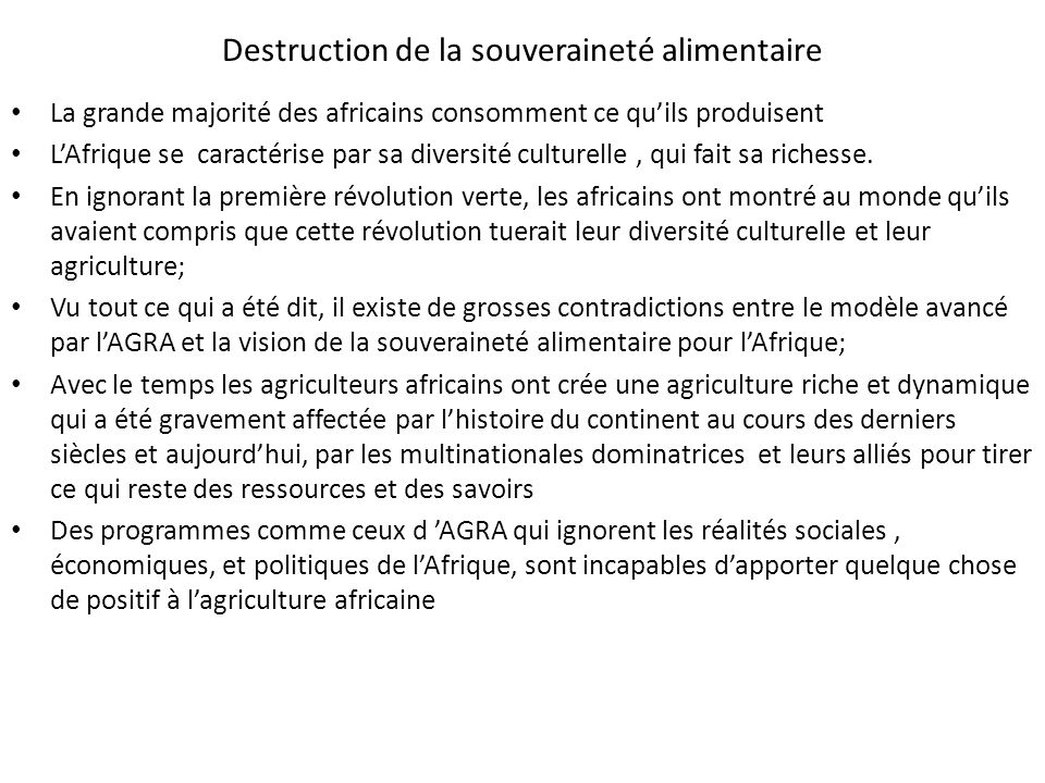 Destruction de la souveraineté alimentaire