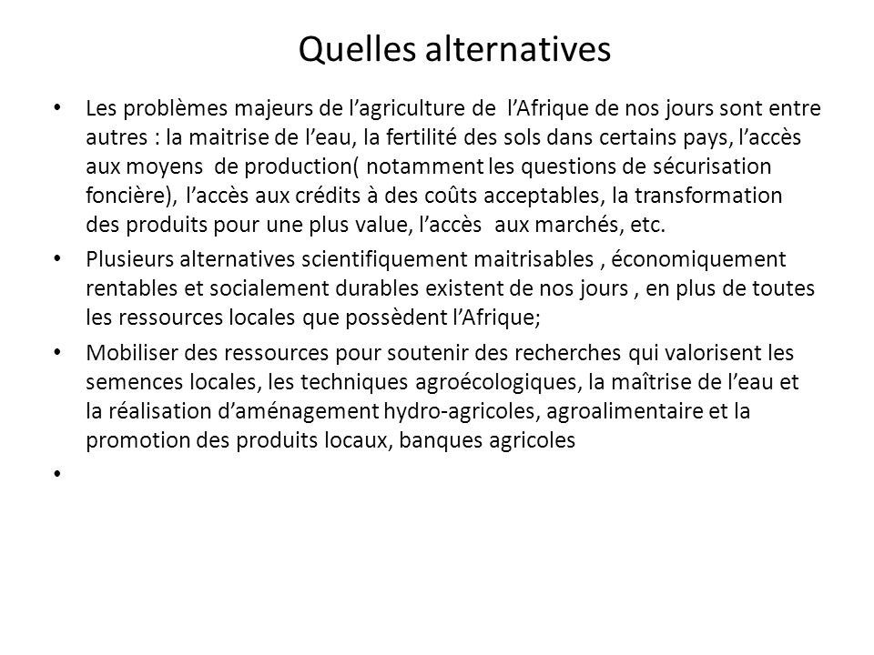 Quelles alternatives