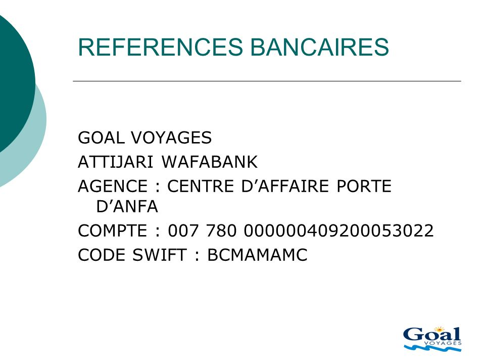 REFERENCES BANCAIRES GOAL VOYAGES ATTIJARI WAFABANK