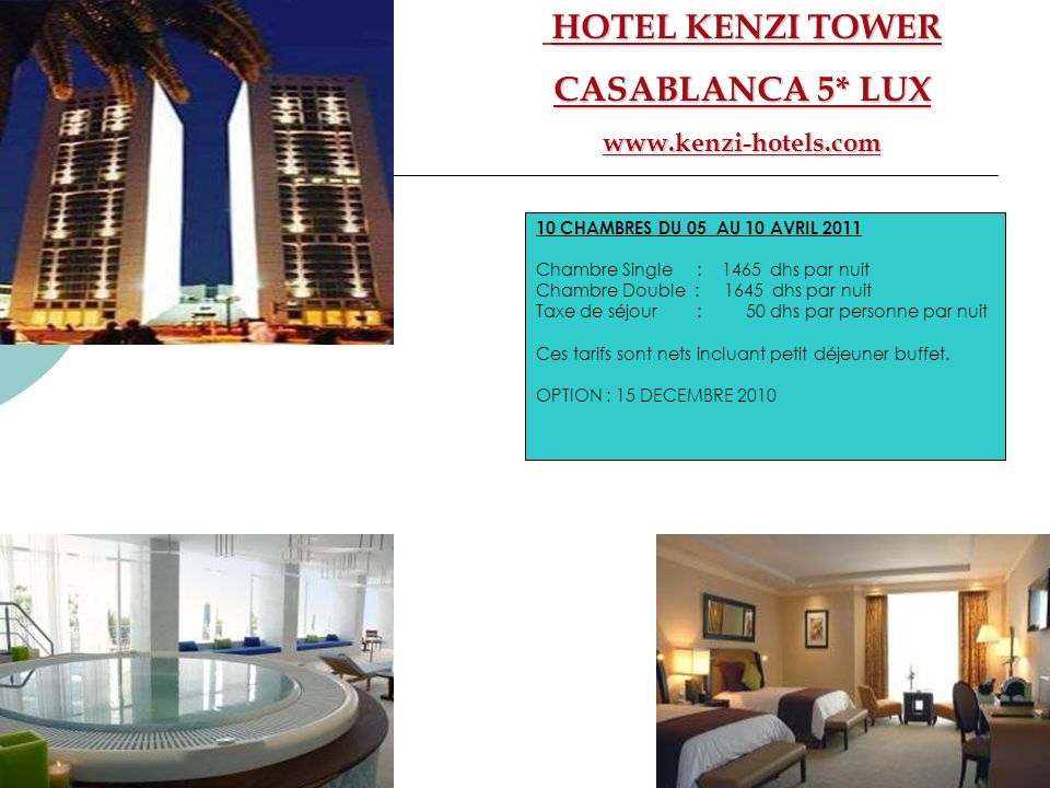 HOTEL KENZI TOWER CASABLANCA 5* LUX www.kenzi-hotels.com