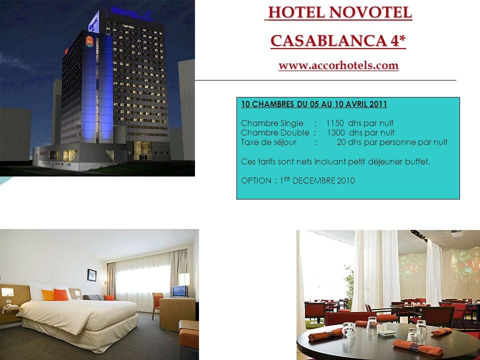 HOTEL NOVOTEL CASABLANCA 4* www.accorhotels.com