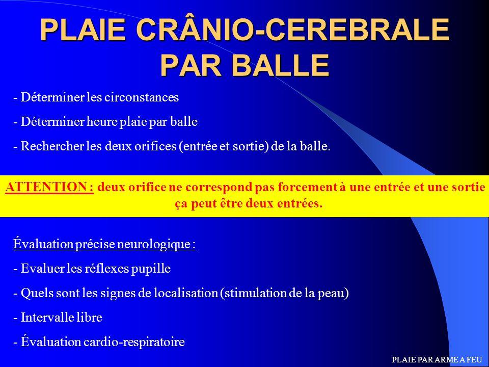 PLAIE CRÂNIO-CEREBRALE PAR BALLE