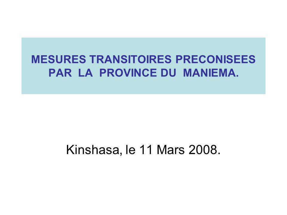 MESURES TRANSITOIRES PRECONISEES PAR LA PROVINCE DU MANIEMA.
