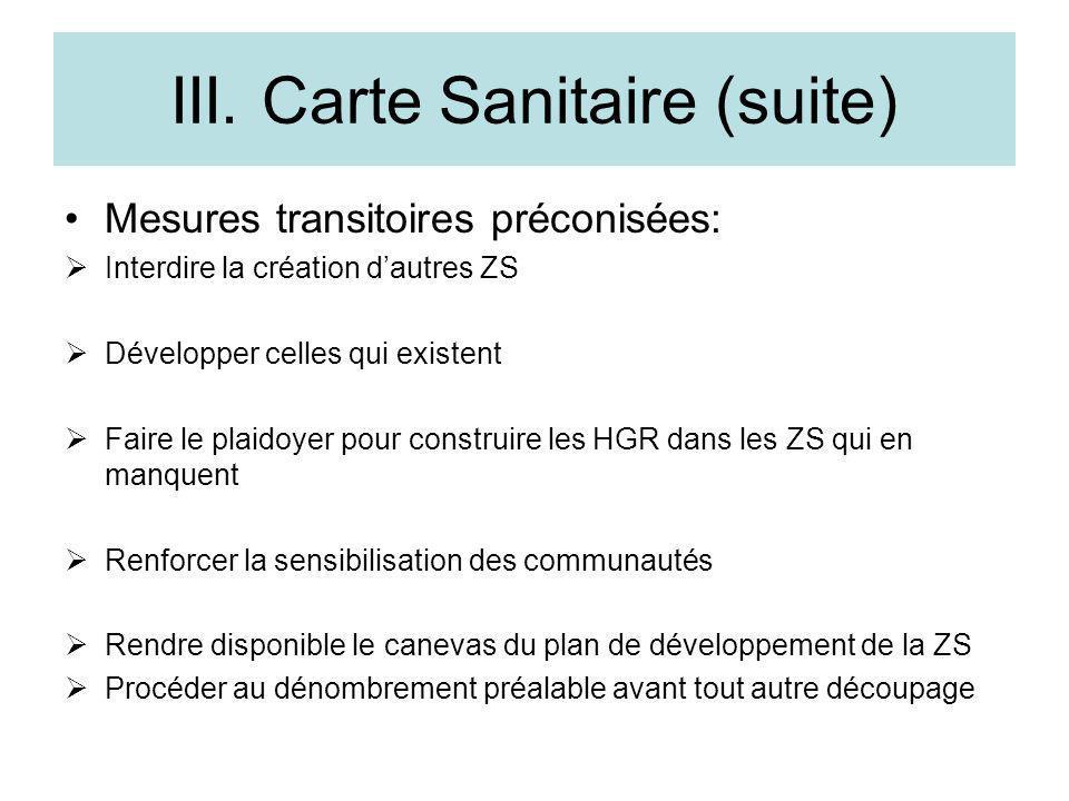 III. Carte Sanitaire (suite)