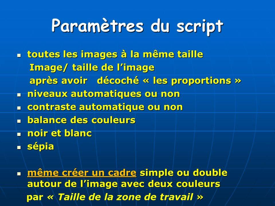Paramètres du script toutes les images à la même taille
