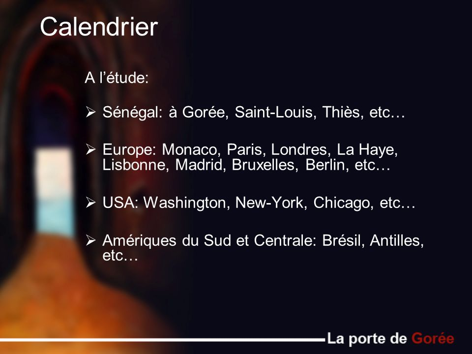 Calendrier A l'étude: Sénégal: à Gorée, Saint-Louis, Thiès, etc…