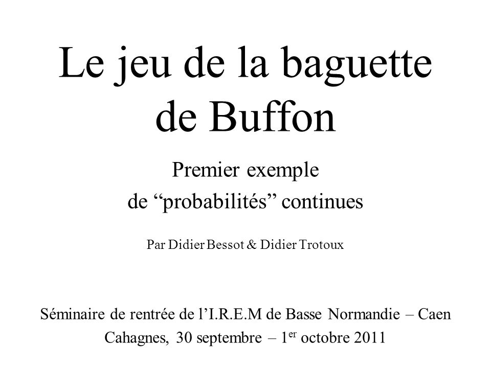 Le jeu de la baguette de Buffon