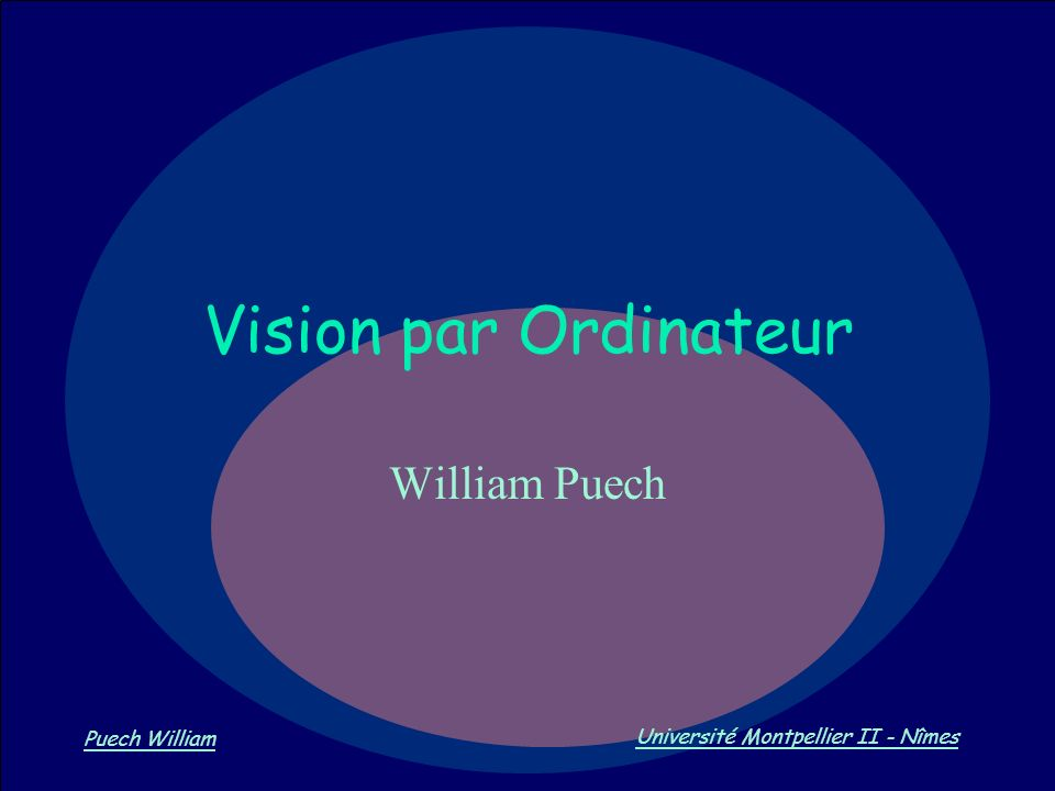 Vision par Ordinateur William Puech