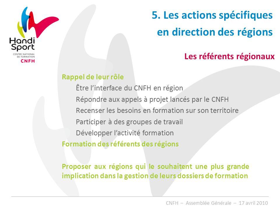5. Les actions spécifiques en direction des régions