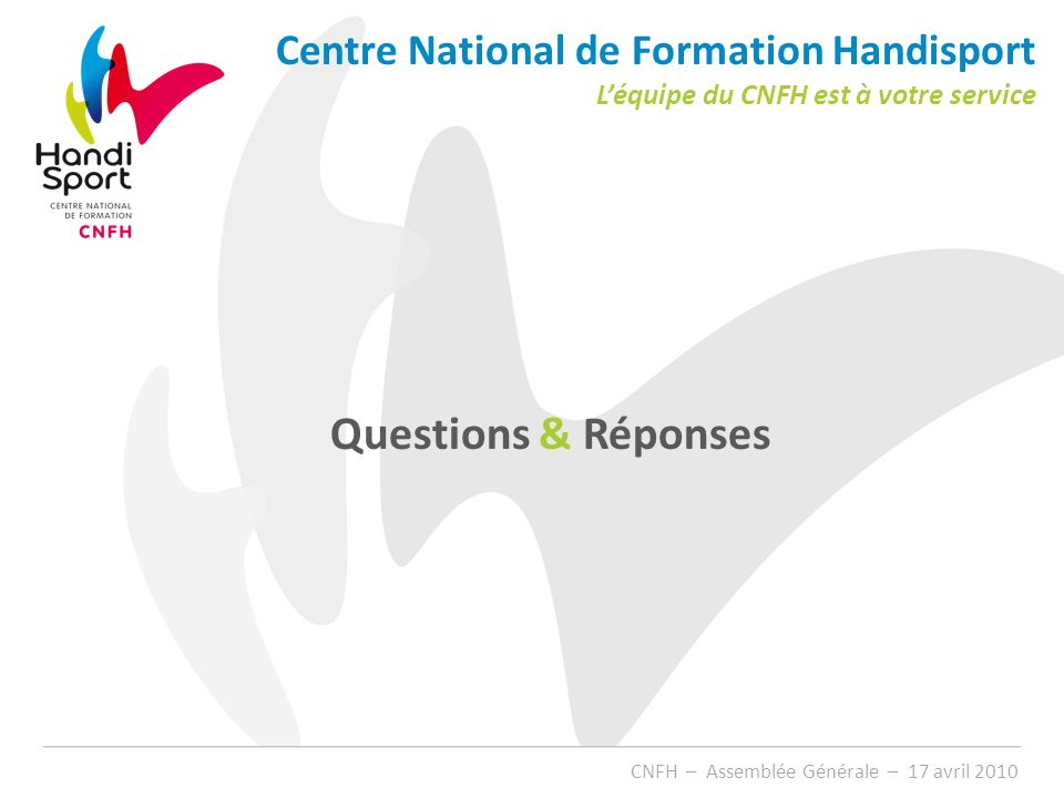 Questions & Réponses Centre National de Formation Handisport