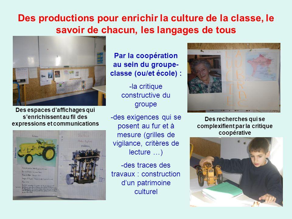 Des productions pour enrichir la culture de la classe, le savoir de chacun, les langages de tous