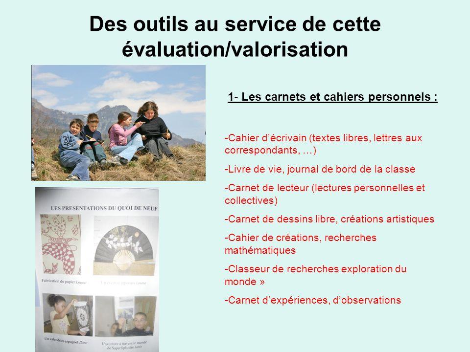 Des outils au service de cette évaluation/valorisation