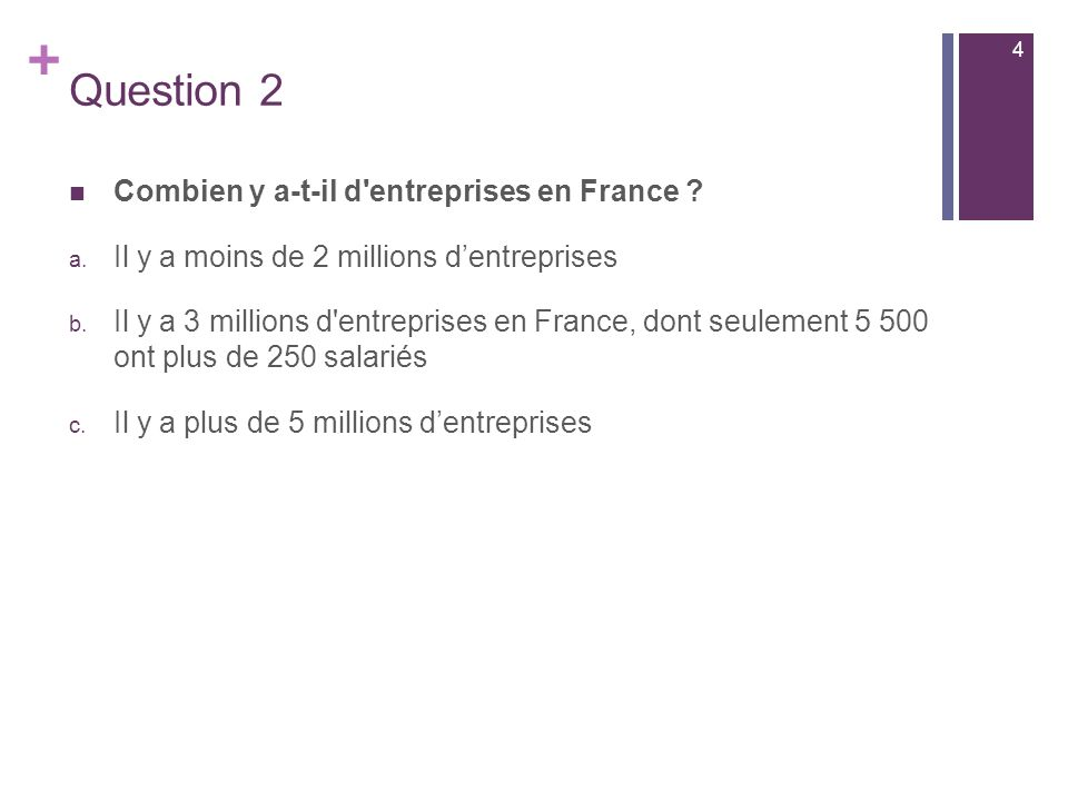Question 2 Combien y a-t-il d entreprises en France