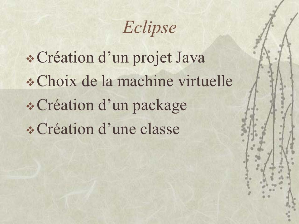 Eclipse Création d'un projet Java Choix de la machine virtuelle