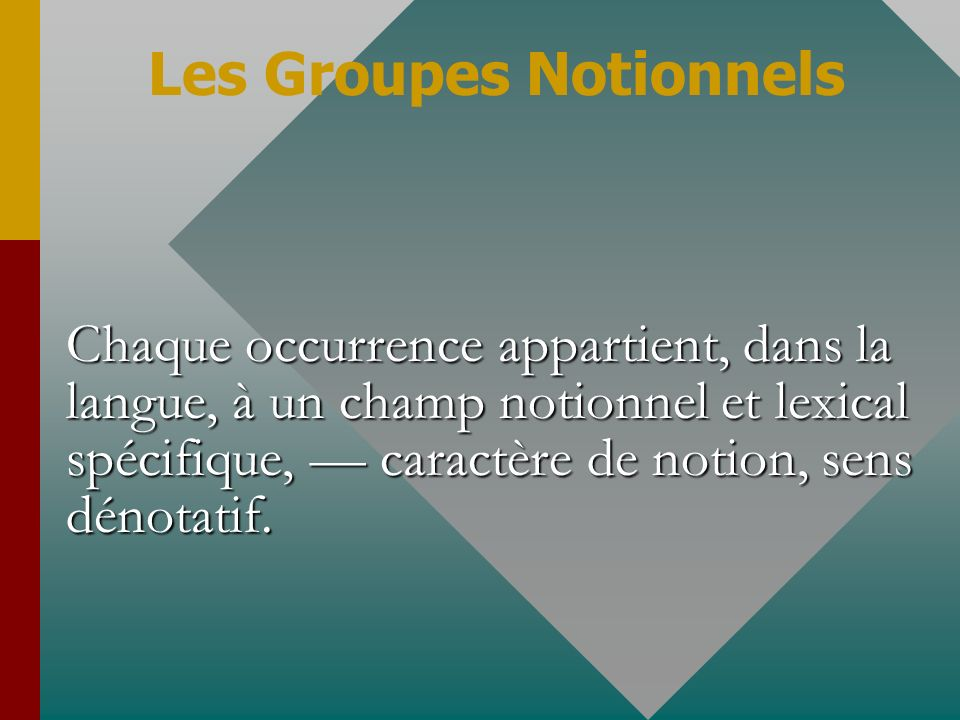 Les Groupes Notionnels
