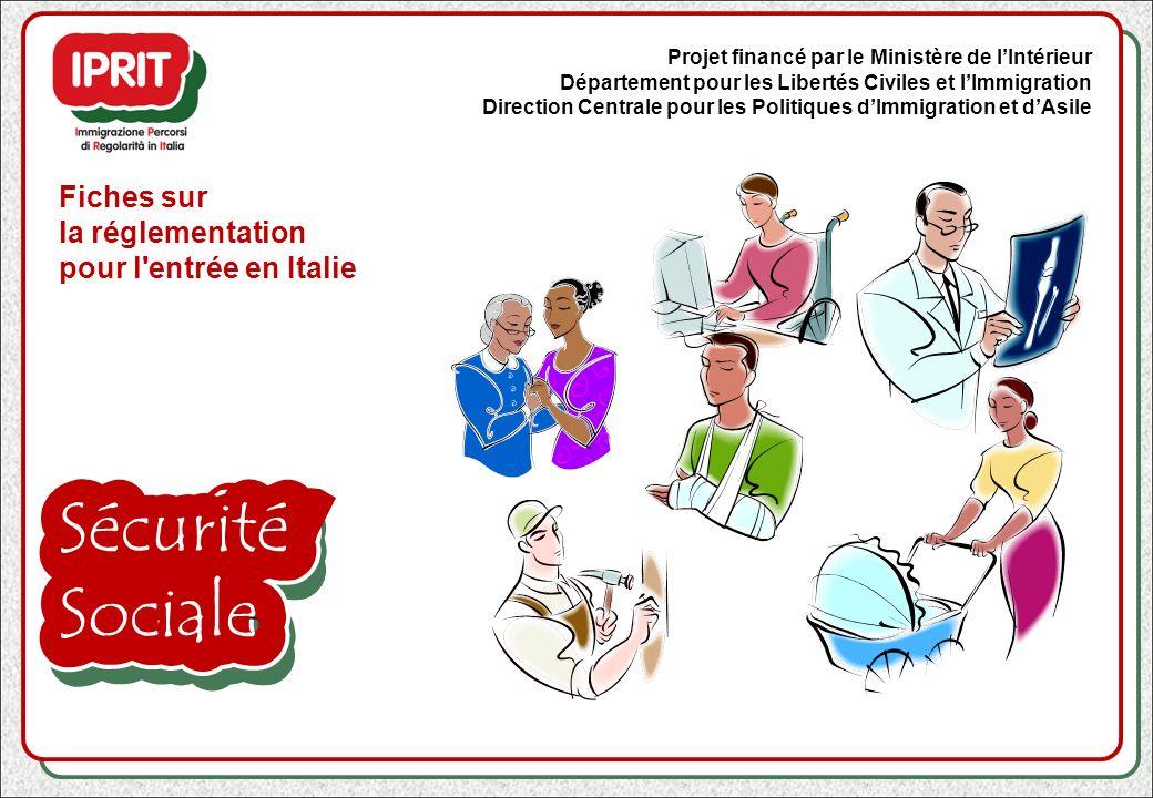 Sécurité Sociale Fiches sur la réglementation pour l entrée en Italie