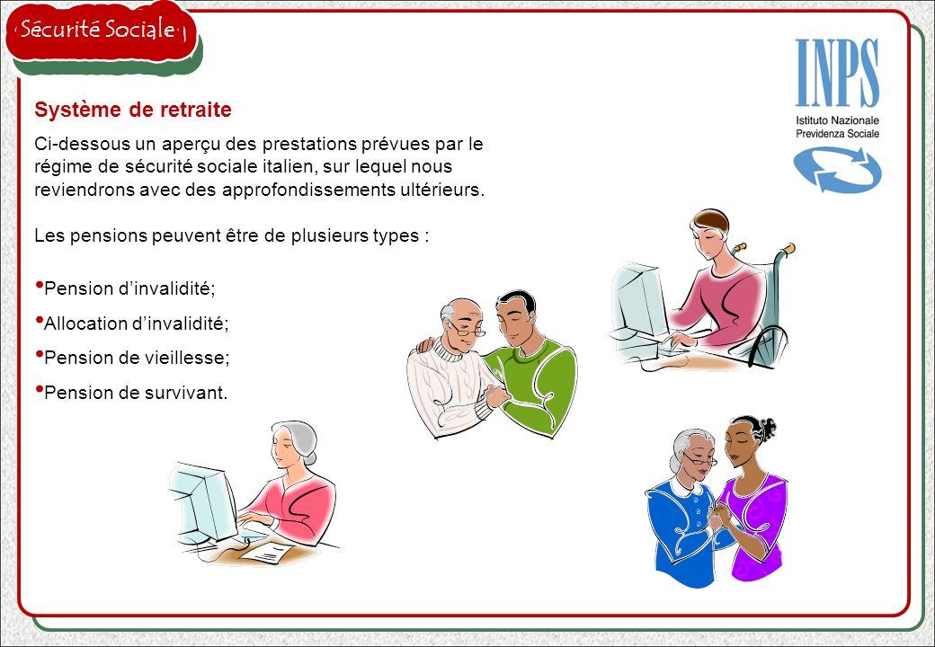 Sécurité Sociale Système de retraite