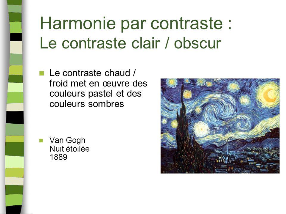 Harmonie par contraste : Le contraste clair / obscur