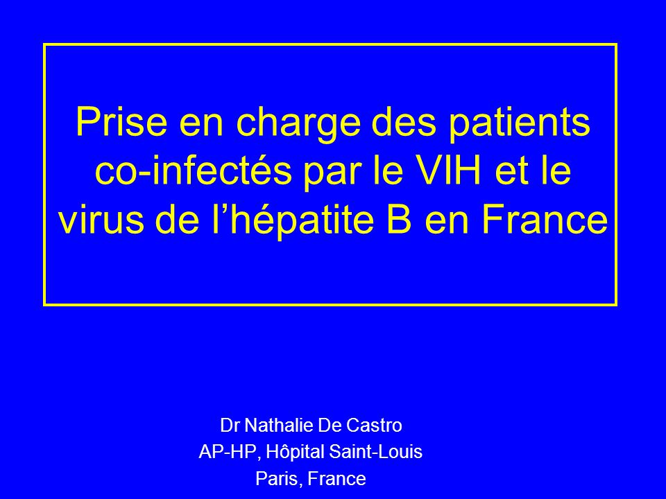 Dr Nathalie De Castro AP-HP, Hôpital Saint-Louis Paris, France