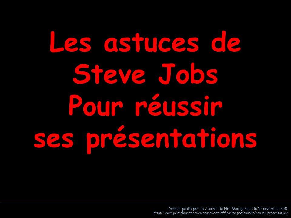 Les astuces de Steve Jobs Pour réussir ses présentations
