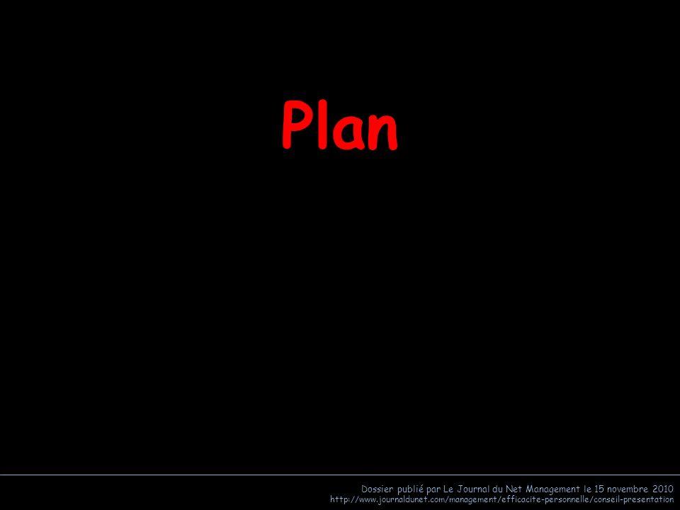 Plan Dossier publié par Le Journal du Net Management le 15 novembre 2010.
