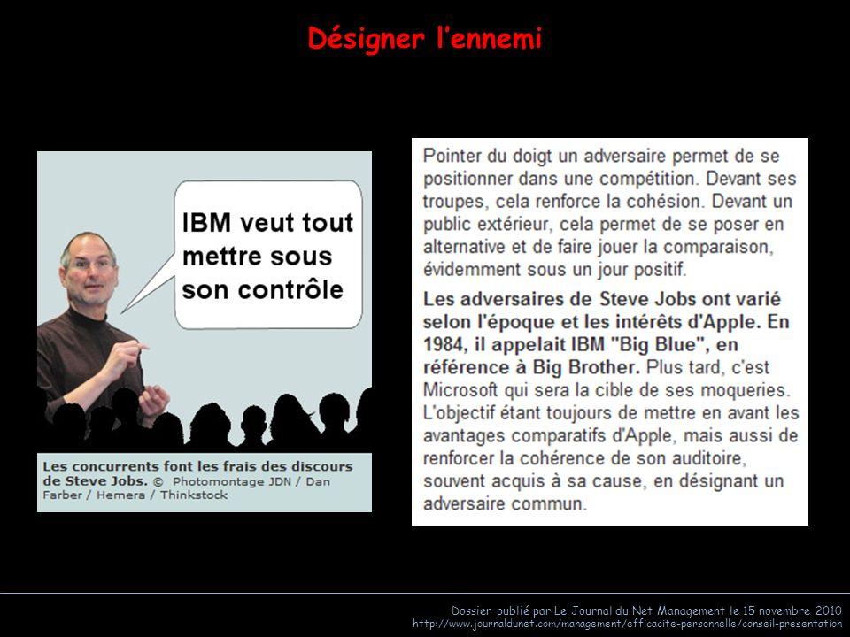 Désigner l'ennemi Dossier publié par Le Journal du Net Management le 15 novembre 2010.